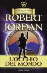 L'occhio del mondo - Robert Jordan, Gaetano Luigi Staffilano