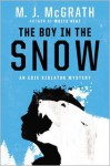 The Boy in the Snow - M.J. McGrath