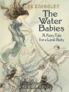 The Water Babies: A Fairy Tale for a Land-Baby - Warwick Goble, Charles Kingsley