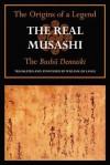 The Real Musashi: The Bukoden: Origins of a Legend II - William de Lange