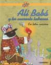 Ali Baba y los Cuarenta Ladrones - Anonymous Anonymous, Juan Ramon Sierra