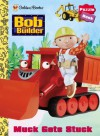 Muck Gets Stuck: Bob the Builder - Mary Man-Kong