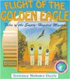 Flight of the Golden Eagle (Tales of the Empty Handed Mast) - Terrence Webster-Doyle