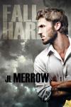 Fall Hard - J.L. Merrow