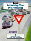 Attacking Your Me Attitudes - Randy Petersen, Stuart Briscoe