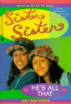 He's All That (Sister, Sister) - Janet Quin-Harkin