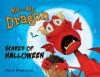 Me and My Dragon: Scared of Halloween - David Biedrzycki