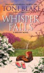 Whisper Falls  - Toni Blake