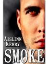 Smoke - Aislinn Kerry