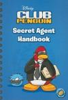 Secret Agent Handbook (Disney Club Penguin) - Katherine Noll