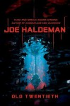 Old Twentieth - Joe Haldeman