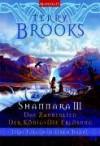 Shannara III. Das Zauberlied / Der König / Die Erlösung (Das Schwert von Shannara III, #7-9) - Terry Brooks