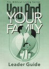 You And Your Family Leader Guide - Gospel Publishing House