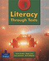 Literacy Through Texts - Andrew Bennett, Stephen Ridgway, Lucy Lawrence, Roger Lane