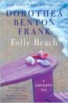Folly Beach - Dorothea Benton Frank