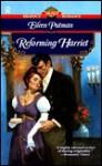 Reforming Harriet - Eileen Putman