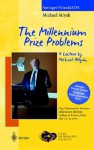 The Millennium Prize Problems: A Lecture by Michael Atiyah - Michael Francis Atiyah