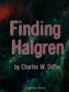 Finding Haldgren - Charles W. Diffin
