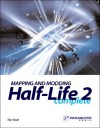 Mapping and Modding Half-Life 2 Complete - Tim Holt