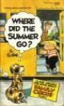 Where Did the Summer Go? (Family Circus) - Bil Keane