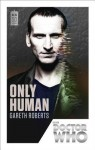 Doctor Who: Only Human: 50th Anniversary Edition - Gareth Roberts