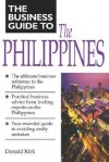 Business Guide to the Philippines (Business Guide to Asia) - Donald Kirk