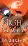 Night Magic: A Wing Slayer Novel - Jennifer Lyon