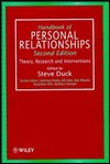 Handbook of Personal Relationships: Theory, Research and Interventions - Steve W. Duck