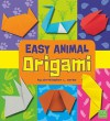 Easy Animal Origami - Christopher L. Harbo