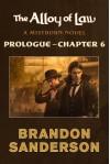The Alloy of Law: Prologue - Chapter 6: A Mistborn Novel - Brandon Sanderson