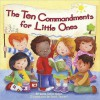 The Ten Commandments for Little Ones - Allia Zobel Nolan, Janet Samuel