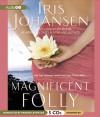 Magnificent Folly (Seidkhan, #16) - Iris Johansen, Parker Leventer