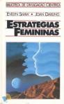 Estratégias Femininas - Evelyn Shaw, Joan Darling, Ribeiro da Fonseca