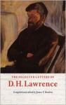 Selected Letters - D.H. Lawrence, Aldous Huxley, Richard Aldington