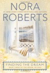 Finding the Dream (Dream #3) - Nora Roberts