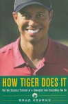 How Tiger Does It - Brad Kearns