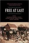 Free at Last: A Documentary History of Slavery, Freedom, and the Civil War - Ira Berlin, Steven Miller, Ira Berlin, Barbara Jeanne Fields, Barbara J. Fields, Steven F. Miller