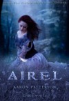 Airel (The Discovering) (The Airel Saga, Book 2: Part 2-4) - Aaron Patterson, Chris White