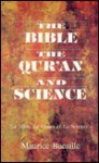 Bible, the Quran & Science - Maurice Bucaille