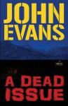 A Dead Issue - John Evans