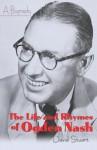 The Life and Rhymes of Ogden Nash: A Biography - David Stuart