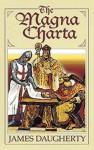 The Magna Charta - James Daugherty