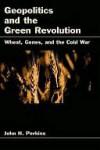 Geopolitics and the Green Revolution - John Perkins