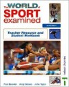 The World of Sport Examined: Teacher's Resource and Student Workbook - Paul Beashel, John Taylor, Andy Sibson