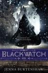 Blackwatch - Jenna Burtenshaw