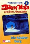 Die Räuberburg - Waldemar Bonsels, Alfons Schweiggert