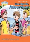 You Can Be Assertive! A Winning Skills Book - Joy Berry