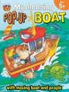 My Amazing Pop-Up Boat - Helen Keith, Richard Fowler, Brighter Child
