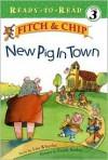 New Pig in Town - Lisa Wheeler