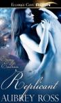 Replicant (Enemy Embrace, #3) - Aubrey Ross